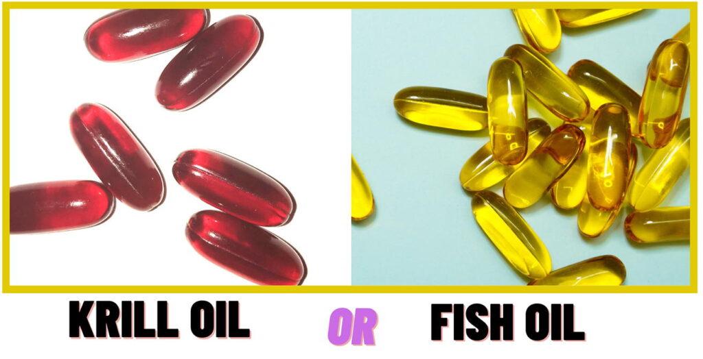 Krill oil or Fish oil